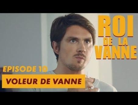 Voleur de Vanne – Roi de la Vanne – CANAL+